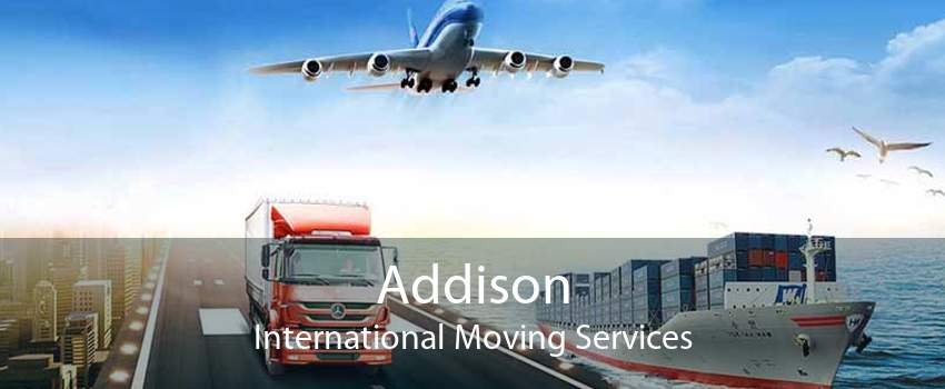 Addison International Moving Services
