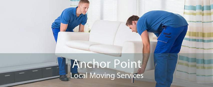 Anchor Point Local Moving Services