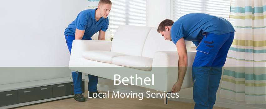 Bethel Local Moving Services
