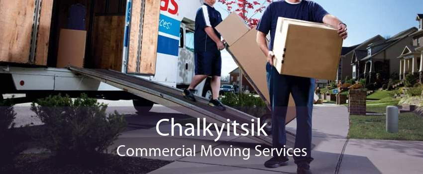 Chalkyitsik Commercial Moving Services