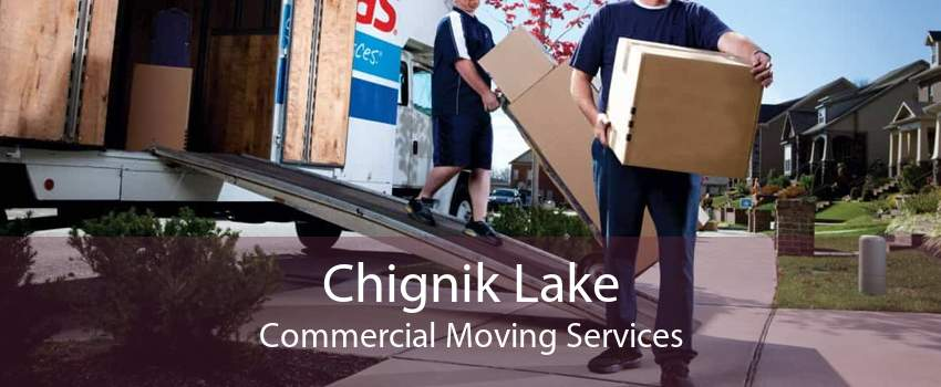 Chignik Lake Commercial Moving Services