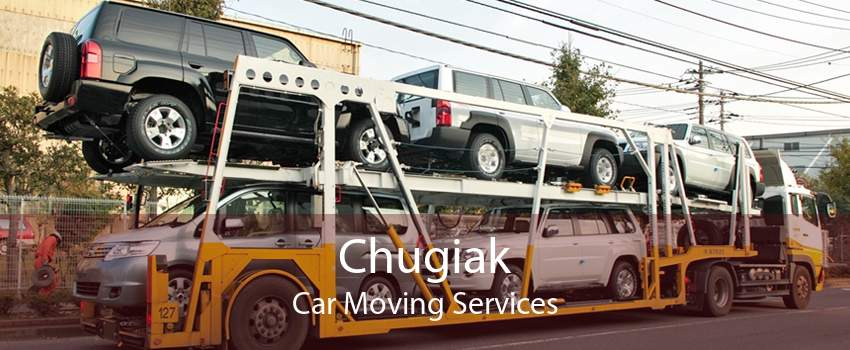 Chugiak Car Moving Services