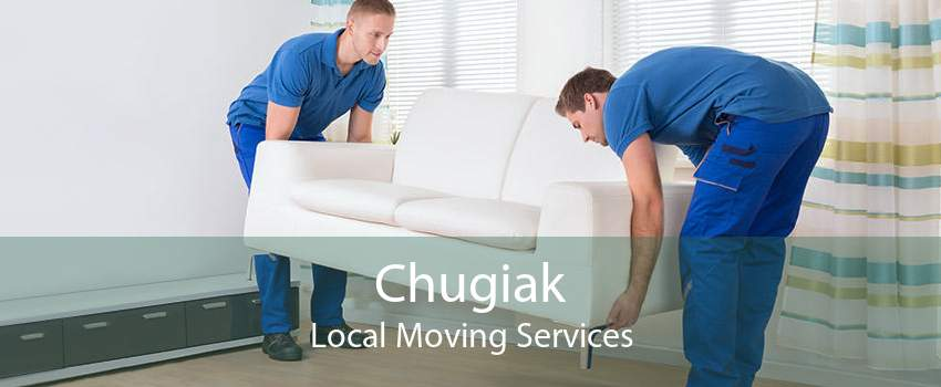 Chugiak Local Moving Services