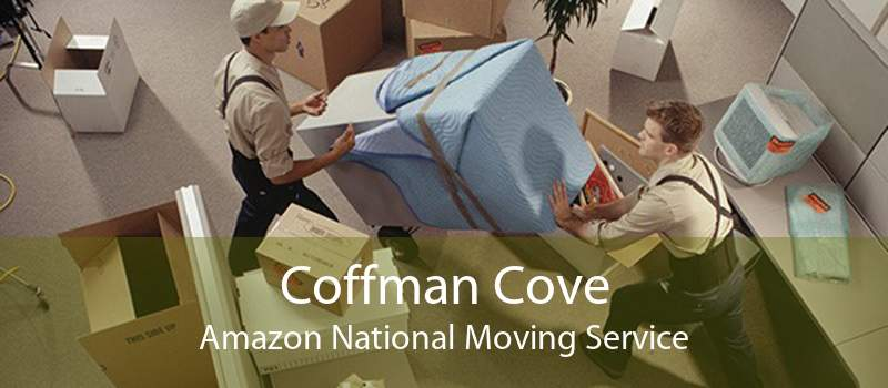 Coffman Cove Amazon National Moving Service