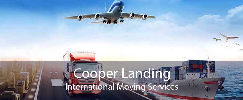 Cooper Landing International Moving Services