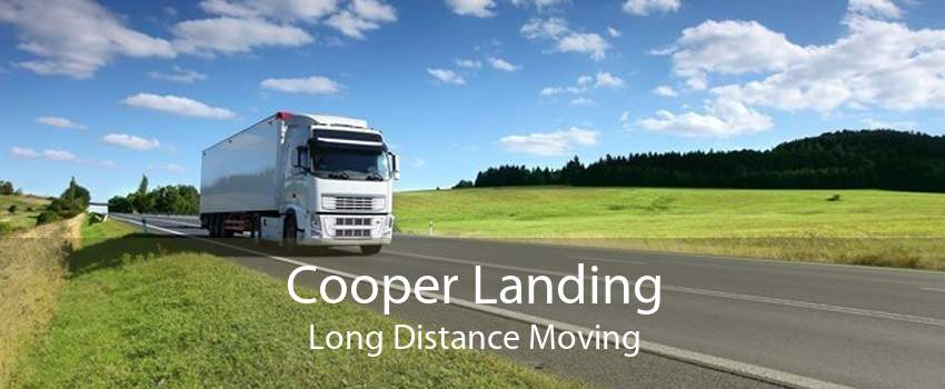 Cooper Landing Long Distance Moving