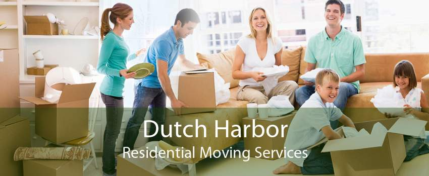 Dutch Harbor Residential Moving Services