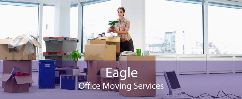 Eagle Office Moving Services