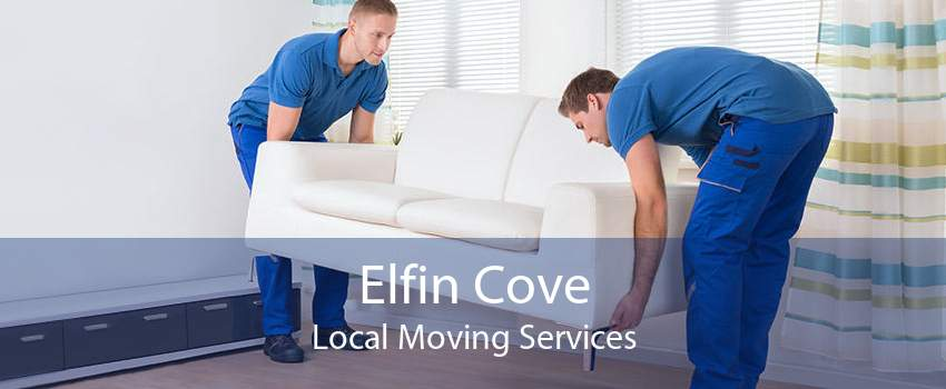 Elfin Cove Local Moving Services