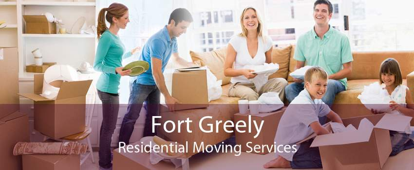 Fort Greely Residential Moving Services