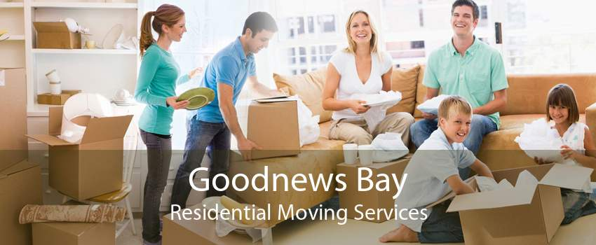 Goodnews Bay Residential Moving Services