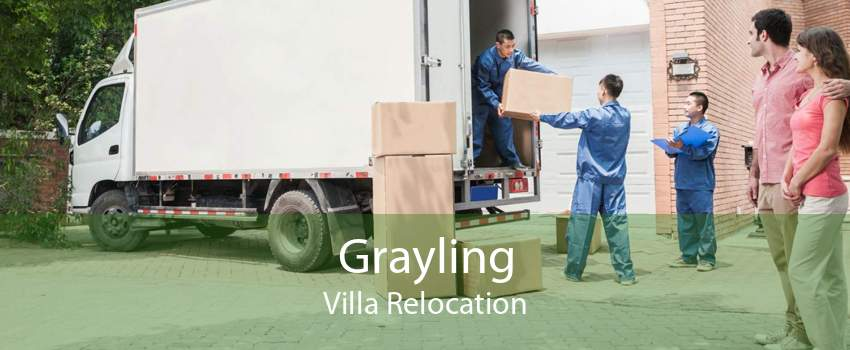 Grayling Villa Relocation