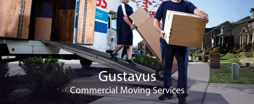 Gustavus Commercial Moving Services