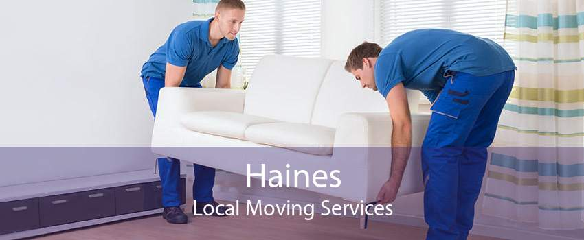 Haines Local Moving Services