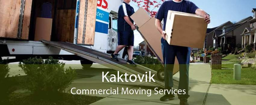 Kaktovik Commercial Moving Services