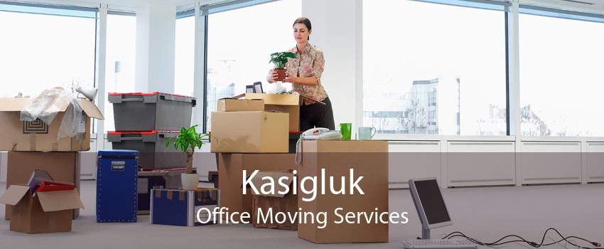 Kasigluk Office Moving Services